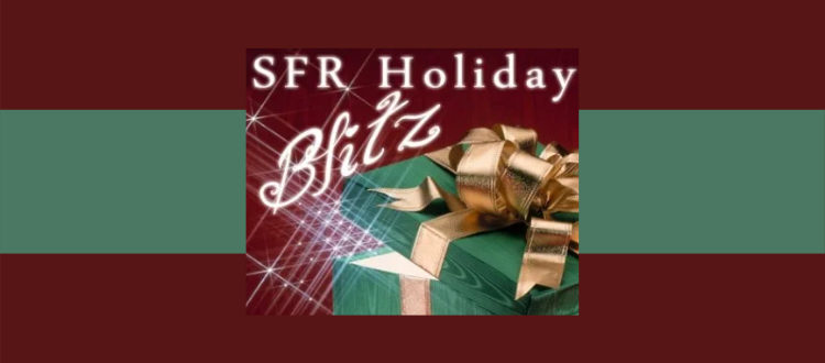 Coming Soon: The SFR Holiday Blitz!